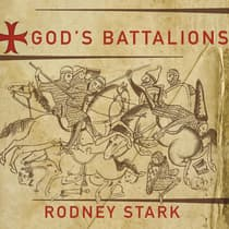 God's Battalions by Rodney Stark audiobook
