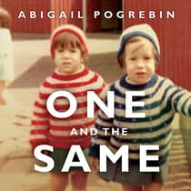 One and the Same by Abigail Pogrebin audiobook