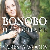 Bonobo Handshake by Vanessa Woods audiobook