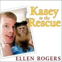 Kasey to the Rescue by Ellen Rogers audiobook