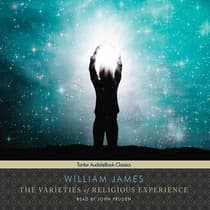 The Varieties of Religious Experience  by William James audiobook