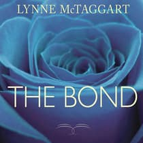 The Bond by Lynne McTaggart audiobook