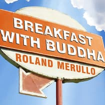 Breakfast with Buddha by Roland Merullo audiobook