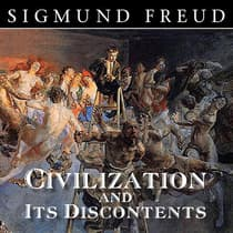 Civilization and Its Discontents by Sigmund Freud audiobook