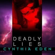 Deadly Lies by Cynthia Eden audiobook
