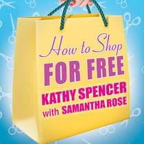 How to Shop for Free by Kathy Spencer audiobook