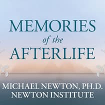 Memories of the Afterlife by Michael Newton audiobook