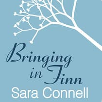 Bringing in Finn by Sara Connell audiobook