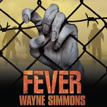 Fever by Wayne Simmons audiobook
