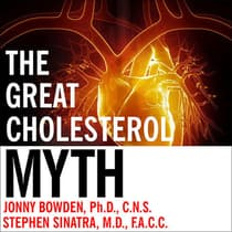 The Great Cholesterol Myth by Jonny Bowden audiobook