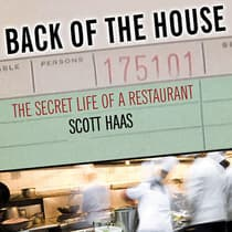 Back of the House by Scott Haas audiobook