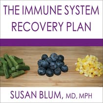 The Immune System Recovery Plan by Susan Blum audiobook