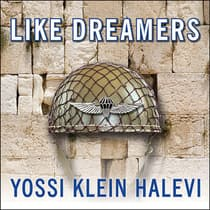 Like Dreamers by Yossi Klein Halevi audiobook