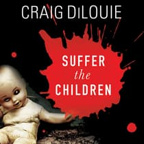 Suffer the Children by Craig DiLouie audiobook