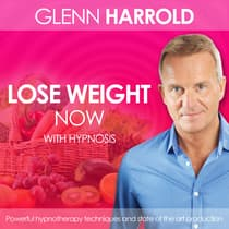 Lose Weight Now by Glenn Harrold audiobook