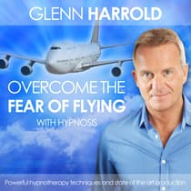 Overcome the Fear of Flying by Glenn Harrold audiobook