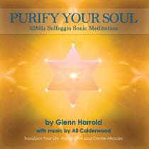 528Hz Solfeggio Meditation: Transformation & Miracles by Glenn Harrold audiobook