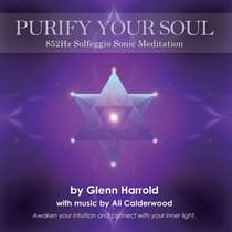 852Hz Solfeggio Meditation: Spiritual Order by Glenn Harrold audiobook