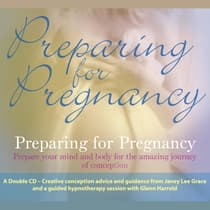 Preparing for Pregnancy by Glenn Harrold audiobook