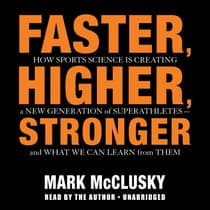 Faster, Higher, Stronger by Mark McClusky audiobook