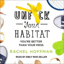 Unf*ck Your Habitat by Rachel Hoffman audiobook