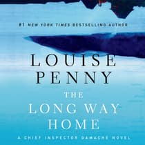 The Long Way Home by Louise Penny audiobook
