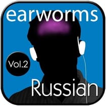 Rapid Russian, Vol. 2 by Earworms Learning audiobook