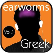 Rapid Greek, Vol. 1 by Earworms Learning audiobook