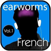 Rapid French, Vol. 1 by Earworms Learning audiobook