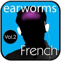 Rapid French, Vol. 2 by Earworms Learning audiobook