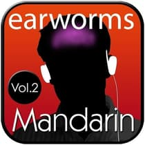 Rapid Mandarin, Vol. 2 by Earworms Learning audiobook
