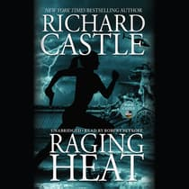 Raging Heat by Richard Castle audiobook