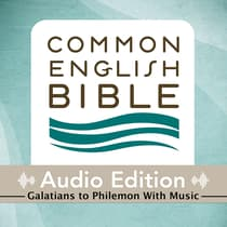 CEB Common English Bible Audio Edition with music - Galatians-Philemon by Common English Bible audiobook