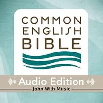 CEB Common English Bible Audio Edition with music - John by Common English Bible audiobook