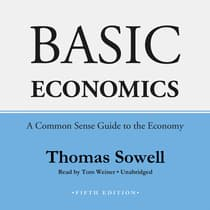 Basic Economics, Fifth Edition by Thomas Sowell audiobook