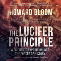 The Lucifer Principle by Howard Bloom audiobook