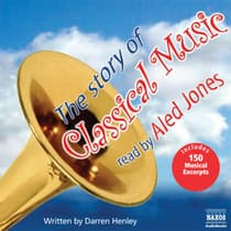The Story of Classical Music by Darren Henley audiobook