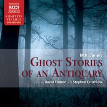 Ghost Stories of an Antiquary by M. R. James audiobook
