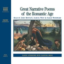 Great Narrative Poems of the Romantic Age by various authors audiobook