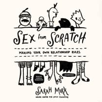 Sex from Scratch by Sarah Mirk audiobook