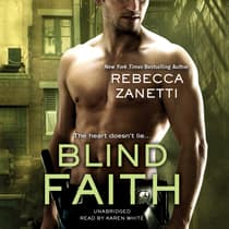 Blind Faith by Rebecca Zanetti audiobook