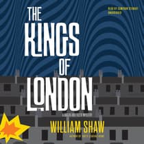 The Kings of London by William Shaw audiobook
