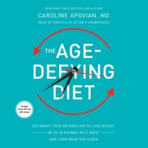 The Age-Defying Diet by Caroline Apovian audiobook