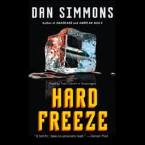 Hard Freeze by Dan Simmons audiobook