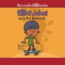 EllRay Jakes and the Beanstalk by Sally Warner audiobook