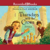 Thursdays with the Crown by Jessica Day George audiobook