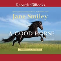 A Good Horse by Jane Smiley audiobook