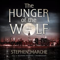 The Hunger of the Wolf by Stephen Marche audiobook
