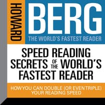 Speed Reading Secrets the World's Fastest Reader by Howard Stephen Berg audiobook
