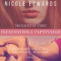 Infatuation & Captivated by Nicole Edwards audiobook